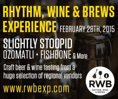Slightly Stoopid, Ozomatli and Fishbone to Headline at the 2015 Rhythm, Wine & Brews Experience on February 28th, 2015